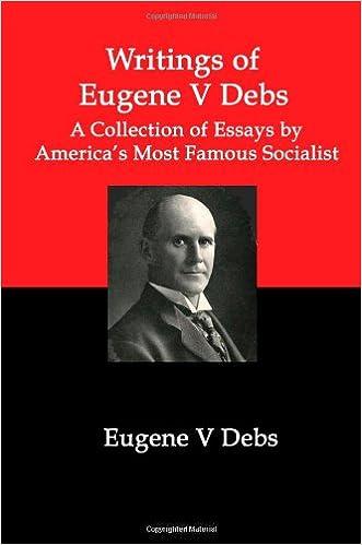 writings of eugene v debs a collection of essays by america s writings of eugene v debs a collection of essays by america s most famous socialist eugene v debs 9781934941485 com books