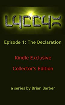 LYCCYX Episode 1: Collector's Edition by [Barber, Brian]
