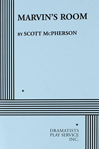 Marvin's Room. by Scott McPherson (1998-01-23)