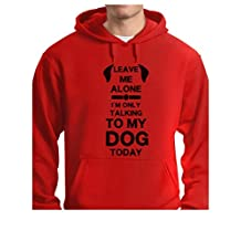 Anti Social Funny I'm Only Talking to My Dog Today Gift for Dog Lover Hoodie