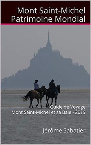 Amazon.com: Mont Saint-Michel Patrimoine Mondial: Guide de ...