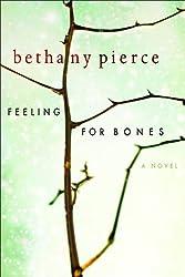 Feeling For Bones