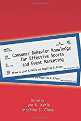 Consumer Behavior Knowledge for Effective Sports and Event Marketing Paperback