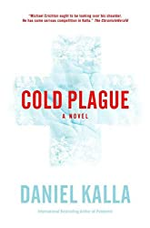 Cold Plague: A Novel