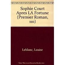 Sophie court apres la fortune