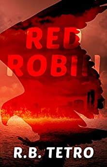 Red Robin: Post-Apocalyptic America by [Tetro, R.B.]