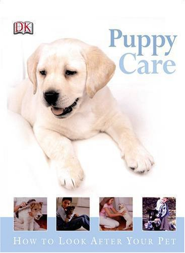 Puppy Care (How to Look After Your Pet) PDF