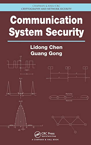 Communication System Security (Chapman & Hall/CRC Cryptography and Network Security Series)