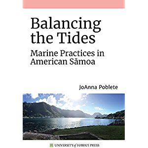 Balancing the Tides: Marine Practices in American S?moa