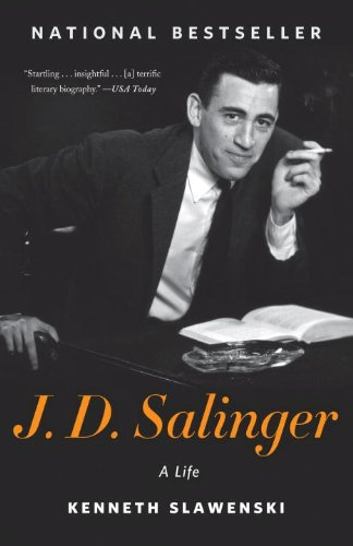 J. D. Salinger: A Life by [Slawenski, Kenneth]