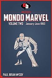 MONDO MARVEL Volume Two Jan. - June 1963
