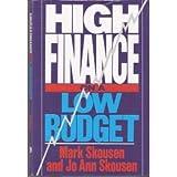 High Finance on a Low Budget, Mark Skousen and JoAnn Skousen, 079310467X