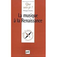 Musique à la Renaissance (La)