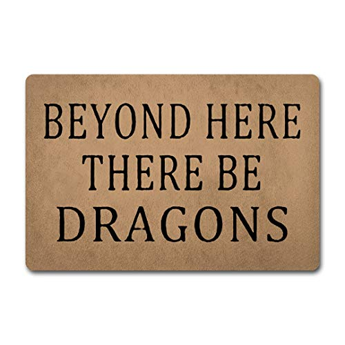 ZQH WelcomeDoor Mats Beyond Here There Be Dragons Doormat Funny Quotes Door Rugs Welcome Mats (23.6 X 15.7 in) Non-Woven Fabric Top with a Anti-Slip Rubber Back Door Rugs Hello -
