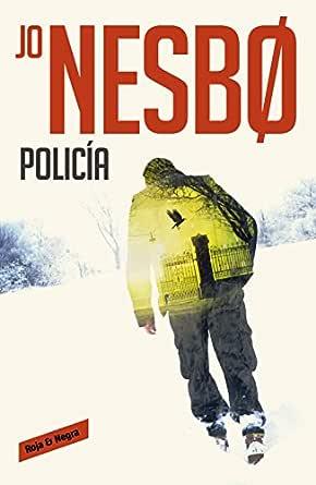 Policía (Harry Hole 10) eBook: Nesbo, Jo: Amazon.es: Tienda Kindle