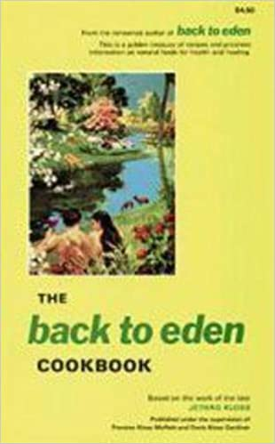 The back to eden cookbook jethro kloss 9780940676039 amazon the back to eden cookbook jethro kloss 9780940676039 amazon books fandeluxe Images