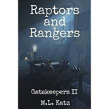 Raptors and Rangers (Fantasy Adventure Volume II): Gatekeepers II