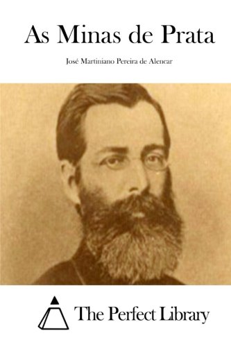 As Minas de Prata (Perfect Library) (Portuguese Edition) PDF