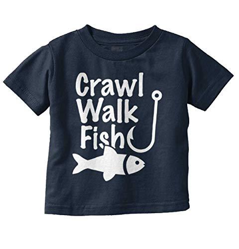 Brisco Brands Crawl Walk Fish Funny Fishing Routine Humor Infant Toddler T Shirt Navy