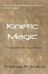 Kinetic Magic