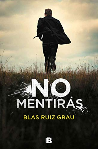 No mentirás (Spanish Edition) by [Ruiz Grau, Blas]