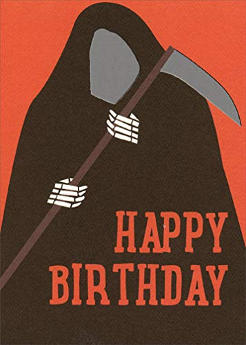 Happy Birthday Grim Reaper Halloween Birthday Card - Recycled Paper Greetings -