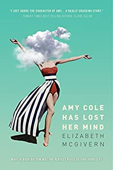 Amy Cole has lost her mind by [McGivern, Elizabeth]
