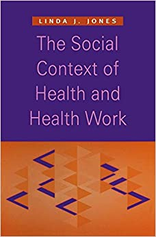 Book The Social Context of Health and Health Work