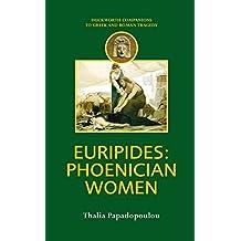 Euripides: Phoenician Women (Companions to Greek and Roman Tragedy)