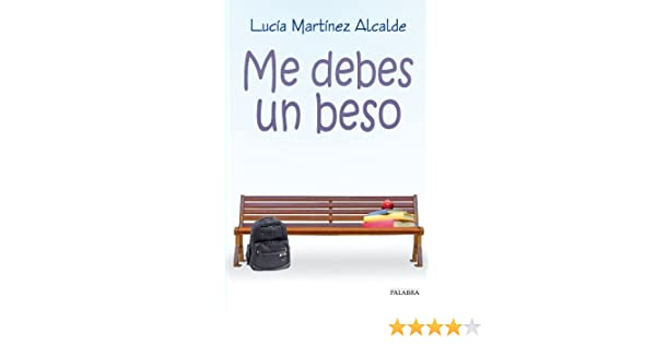 Amazon.com: Me debes un beso (Astor) (Spanish Edition) eBook: Lucía Martínez Alcalde: Kindle Store