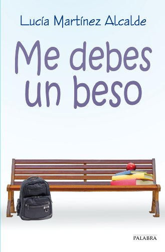 Me debes un beso (Astor) (Spanish Edition) by [Alcalde, Lucía