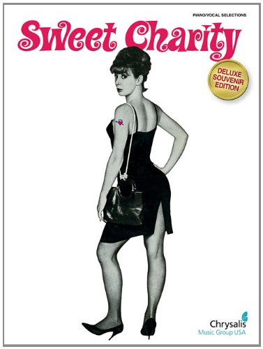 Sweet Charity: Piano/Vocal Selections