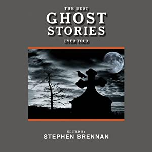 The Best Ghost Stories Ever Told Audiobook
