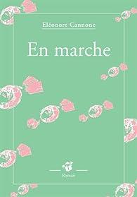 En marche par Eléonore Cannone