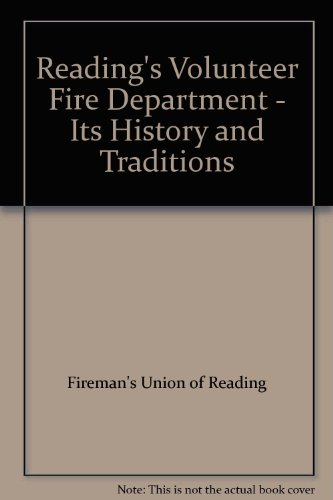 Books : Reading's Volunteer Fire Department: Its History and Traditions