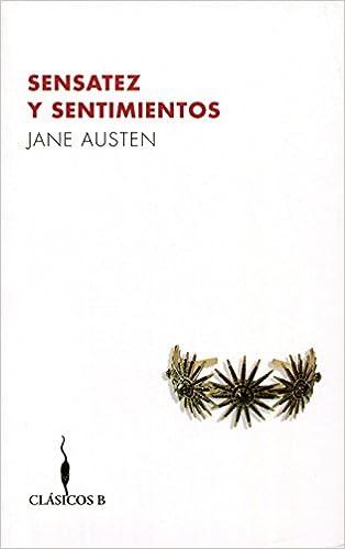 Sensatez y sentimientos: Jane Austen: Amazon.com.mx: Libros