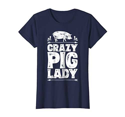 3a0c495f Womens Crazy Pig Lady T shirt Funny Pigs Farm Poultry Farmer Gifts Medium  Navy