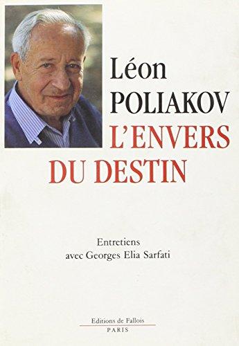 L'envers du destin: Entretiens avec Georges Elia Sarfati (French Edition)