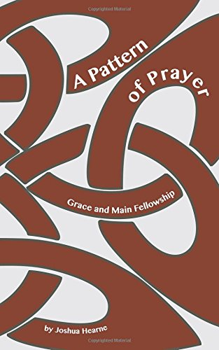 Download A Pattern of Prayer: A Book of Prayers from Grace and Main Fellowship pdf epub