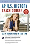 img - for AP   U.S. History Crash Course Book + Online (Advanced Placement (AP) Crash Course) by Larry Krieger Gregory Feldmeth Advanced Placement3 edition (Textbook ONLY, Paperback) book / textbook / text book