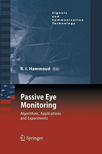 Passive Eye Monitoring (Signals and Communication Technology) Pdf