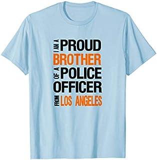 ⭐️⭐️⭐️ Mens LA Police Brother  - Police Appreciation Week Need Funny Tee Shirt Need Funny Short/Long Sleeve Shirt/Hoodie
