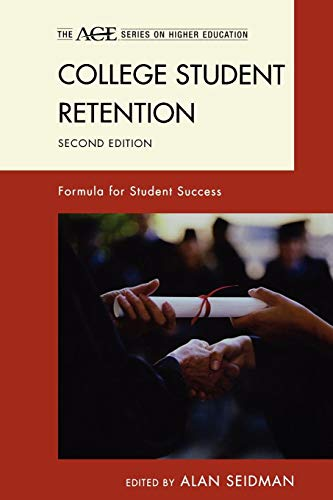 College Student Retention: Formula for Student Success (ACE Series on Higher Education) (The ACE Series on Higher Educat