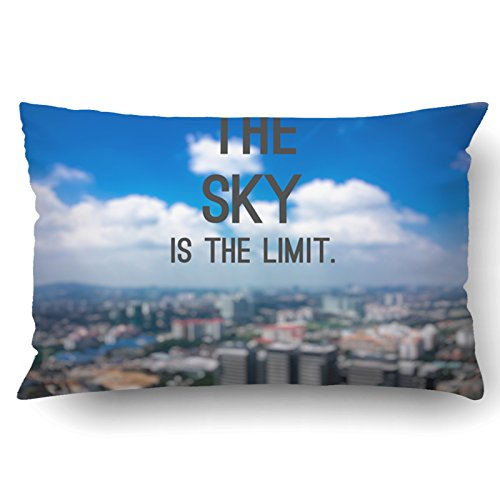 Emvency Pillow Covers Decorative The Sky Is The Limit Inspirational Quotes With Blurry Of A Sky And City Bulk With Zippered 20x30 Queen Pillow Case For Home Bed Couch Sofa Car One Sided