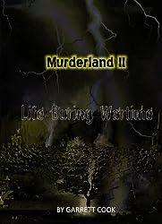 Murderland II: Life During Wartime