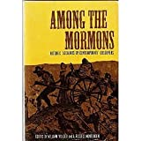 Among the Mormons, W. Mulder, 0803257783