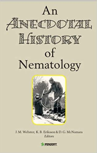 An Anecdotal History of Nematology