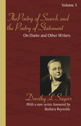 The Poetry of Search and the Poetry of Statement: On Dante and Other Writers (Dante Papers Trilogy) by Wipf & Stock Pub