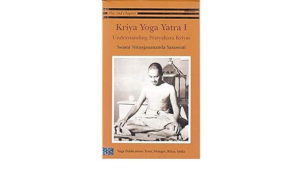 Kriya Yoga Yatra 1: Understanding Pratyahara Kriyas ...