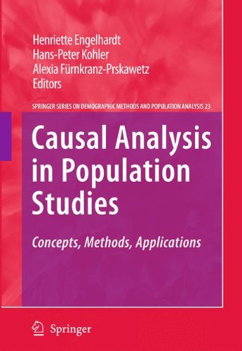 Causal Analysis in Population Studies: Concepts, Methods, Applications (The Springer Series on Demographic Methods and P